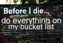 Bucket List / by Brittani Erdos