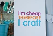 Crafty Stuff / by Lily Morgan