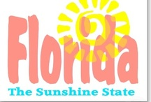 ☼Florida☼ / Fabulous Florida Fun! / by Helen Catherine
