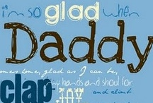 Father's Day  / Father's Day theme items / by Lacey S