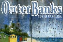 Outer Banks / by Danielle Moreland