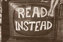 Read instead! / by Jaci Miller