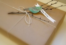 Wrappin' it Up! / Fun and Creative ways to package and wrap up your gifts! / by Diana Hogshead