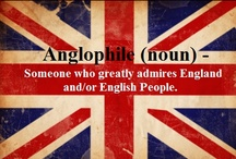 anglophile. / by Sara Walthour
