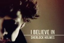 I Believe in Sherlock Holmes / All things Sherlock...and Benedict Cumberbatch. / by Karman Bowers