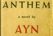 Anthem / Explore Ayn Rand's hymn to man's ego. / by AynRand.Org