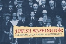 Jewish Washington: Scrapbook of an American Community / This award-winning exhibition explores the rich and unique history of the Washington-area Jewish community from 1795 to today through historical photographs, oral histories, community scrapbooks, and rare archival materials. It has hung at venues across the Washington D.C. region. / by Jewish Historical Society of Greater Washington (JHSGW)