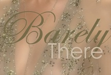Barely-There Fashion Inspirations / by The Concierge Therapist ®