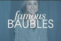 Famous Baubles / Along the way, our Baubles have been picked up by some of our favorite celebs and editors.  Here's a who's who of our famous baubles...and where you've spotted them! / by BaubleBar