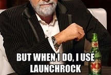 LOLz / Here at LaunchRock we laugh easily and often, but you really need to impress us to make this board. / by LaunchRock