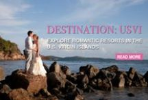Destination: U.S. Virgin Islands / by BridalGuide