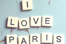 V_Je t'aime Paris (and France) / by GMC 75