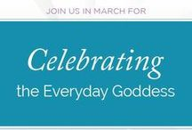 Everyday Goddess / Women we love and respect in the community. Honoring and sharing the divine wisdom within women from all walks of life. / by Conscious Divas