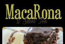 MacaRona And Sweet Tea / by MacaRona And Sweet Tea (Rona Kilpatrick-Shedd)