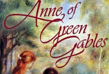 Anne of Green Gables / by Beth Hertog