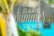 Season: Summer! / Sizzlin' summertime...  Baby it's hot outside! It's time for fun in the sun! / by Carla Perez