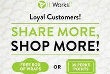 It Works Loyal Customer / The It Works loyal customer program is perfect for the people that don't want to be distributors just yet, but want to get GREAT wholesale discounts and free It Works products. Maybe you want to try the product for three months and be an It Works loyal customer before becoming an It Works distributor.  / by Dan Howard