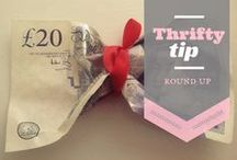 Thrifty Tip Round Up / Easy thrifty tips from thrifty bloggers and thrift-minded folk from all walks of life. Any form of money saving at any time of day!  / by A Thrifty Mrs