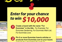 For Dummies Pin to Win $10,000! / Create a Board with 5 or more For Dummies How to articles or products from Dummies.com and enter for a chance to win $10,000. Visit www.dummies.com/go/pintowin / by For Dummies
