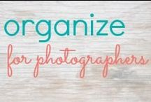Organize For Photographers / Organizing ideas for professional photographers.  How to organize photo props.  / by Jennifer Burnham {Pure & Simple Organizing}