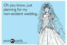 Dream Wedding / by Megan Wootan