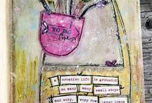 Art Journaling / Admire the talent aspire to emulate. / by Valerie Burgess