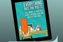 Everything But the Posts Bloggers / Posts from readers of Everything But the Posts: Tips, Advice, and Templates from a Blogger Who Has Been in Your Shoes. http://everythingbuttheposts.com / by Becca Ludlum