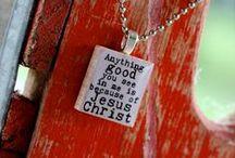 Jesus Christ = The One TRUE LOVE / by DoeADeer23