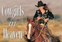 ❤ Cowgirls Heaven ❤ West / Sassy & Classy, Western Fashions & Styles, Boots & Buckles,  Cowboy Hats & Chaps / Chinks, Guns & Spurs, Trucks & Horses. All Qualifies As Sexy Sexy Sexy ♥ Cowgirls.♥ Real Or Wanna Be's Are All Good. ♥  Cowgirls evolution of fashions and styles. Country is in your blood not in your closet!   / by Joseph Gallant
