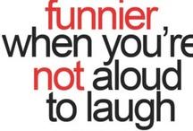 Humor & Sarcasm / by Kayleen Arnold