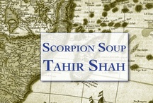 Scorpion Soup / In the tradition of A Thousand and One Nights, SCORPION SOUP is a treasury of tales from the master writer and story-teller Tahir Shah.  One linking effortlessly into the next, the stories form a cornucopia of lore and values, the kind that has for centuries shaped the cultural landscape of the East. Amusing, poignant, and thoroughly entertaining, the collection stays with you, conjuring a magic all of its own. / by Tahir Shah