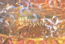 Art we want! / by Awava