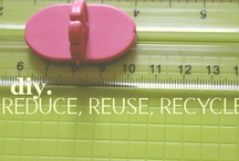 DIY: Reduce, Reuse Recycle! / by Awava