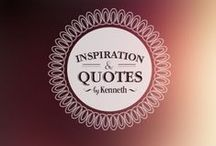 Inspiration & Quotes by Kenneth / by Kenneth Copeland