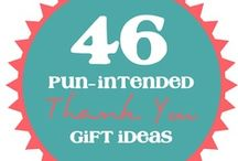 Gifts Galore / Cheap, creative, practical things to give to your friend when you forget his/her birthday! / by Payton Lee