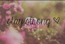Stay Strong / by Denise Pillette