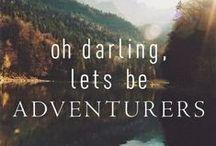 Lets Go On An Adventure! / by Rachel Brubaker Tucker