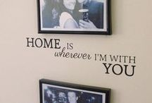 Home is where ever I'm with you / by Julia Foster