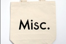 Miscellaneous  / by Julie Thorn