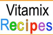 Vitamix Recipes / by Cathy LaFayette