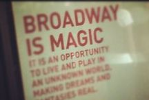 Broadway Baby / I'm gonna be on that Broadway stage someday. / by Rebecca Carey