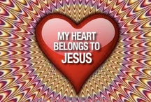 BIBLE~AMEN! / I LOVE YOU LORD YOU SET MY SOUL ON FIRE! / by Kimberlee