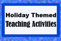 Holiday Themed Teaching Activities / by Yvonne Crawford