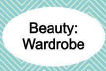 Beauty: wardrobe / by Shandra Mueller