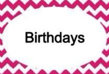Celebrations: Birthdays / by Shandra Mueller