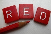 I love Red / by Carol Bencivenga