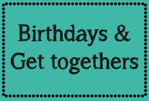Party (Birthday Parties and Get Together) / by Erica Cammer