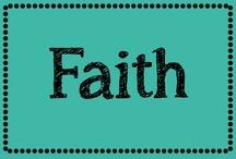 Faith ✞ / by Erica Cammer