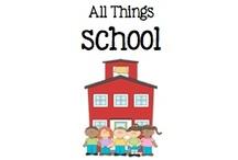 All Things School / by Boy Mama Teacher Mama