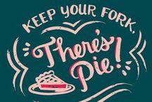 Mmm Pie / by Cresta Cates